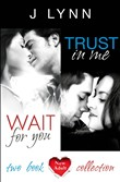 Wait For You, Trust in Me: 2-Book Collection (Wait For You)