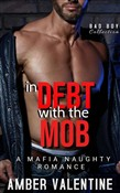 In Debt With the Mob: Mafia Romance