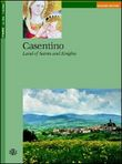 Casentino. Land of saints and knights