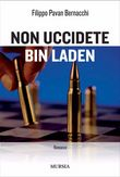 Non uccidete Bin Laden