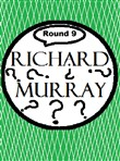 Richard Murray Thoughts Round 9