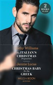 The Italian's Christmas Proposition / Christmas Baby For The Greek: The Italian's Christmas Proposition / Christmas Baby for the Greek (Mills & Boon Modern)