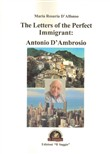The Letters of the Perfect Immigrant: Antonio D'Ambrosio