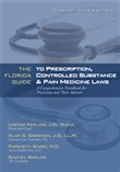 The Florida Guide to Prescription, Controlled Substance & Pain Medicine Laws
