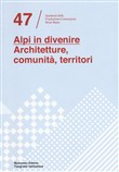 alpi in divenire. archite...