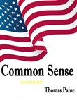 Common Sense Original Edition-Thomas Paine(Annotated)
