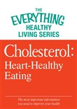 Cholesterol: Heart-Healthy Eating