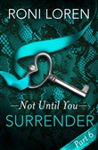 Surrender: Not Until You, Part 6