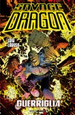 Savage Dragon. Vol. 38: Guerriglia