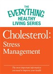 Cholesterol: Stress Management