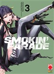 Smokin' parade. Vol. 3