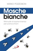 mosche bianche. manuale d...