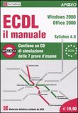 ECDL Il manuale Windows 2000 Office 2000