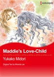 Maddie's Love-Child (Harlequin Comics)