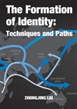 The Formation of Identity: Techniques and Paths