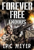 Exodus (Forever Free Book 7)