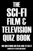 The Sci-fi Film & Television Quiz Book