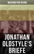 Jonathan Oldstyle's Briefe