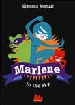 Marlene in the sky