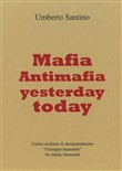 Mafia and antimafia yesterday and today