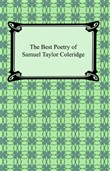 The Best Poetry of Samuel Taylor Coleridge