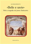 «belle e savie». virtù e ...