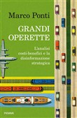 Grandi operette. L'analisi costi-benefici e la disinformazione strategica
