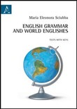 English grammar and world englishes. Tests with keys. Ediz. italiana e inglese