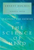 Questions and Answers on The Science of Mind