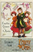 Capitan Grisam e l'amore. Fairy Oak. Vol. 4