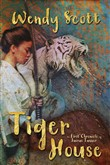 Tiger House: The First Chronicle of Jairus Tanner