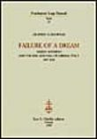 Failure of a dream. Sidney Sonnino and the rise and fall of liberal Italy (1847-1922)