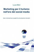 Marketing per il turismo nell'era dei social media