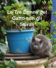 le tre donne del gatto co...