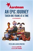 aardman: an epic journey
