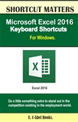 Microsoft Excel 2016 Keyboard Shortcuts For Windows