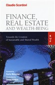 Finance, real estate and wealth-being. Towards the Creation of Sustainable and Shared Wealth