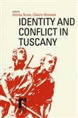 Identity and conflict in Tuscany