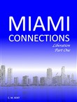 Miami Connections: Liberation
