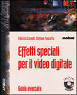 Effetti speciali per il video digitale
