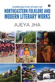 Comparative Study of Northeastern Folklore and Modern Literary Works
