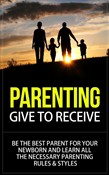 parenting - give to recei...