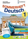 Sommerheft Deutsch. Con Grammatik für alle. Vol. 1