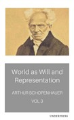 The World as Will and Representation, Vol. 3