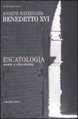 Escatologia. Morte e vita eterna