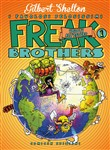 Freak brothers. Idioti all'estero Vol. 1