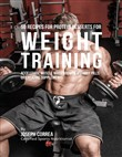 50 Recipes for Protein Desserts for Weight Training: Accelerate Muscle Mass Growth Without Pills or Creatine Supplements