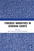 Forensic Narratives in Athenian Courts