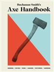 Buchanan-Smith's Axe Handbook
