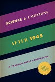 Science and Emotions after 1945